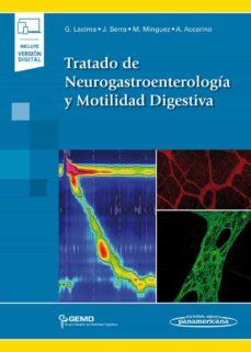 Libros electrónicos gratuitos y descarga de pdf TRATADO DE NEUROGASTROENTEROLOGÍA Y MOTILIDAD DIGESTIVA 9788491104827 PDB iBook DJVU in Spanish de