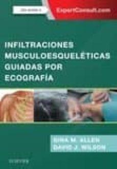 Descarga gratuita de buscador de libros INFILTRACIONES MUSCULOESQUELETICAS GUIADAS POR ECOGRAFIA