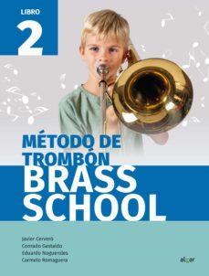 Descargar BRASS SCHOOL - METODO DE TROMBON 2 gratis pdf - leer online