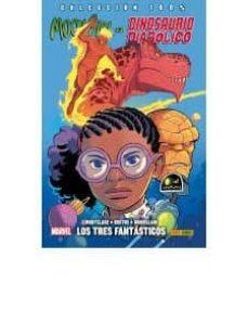 Descargar y leer MOON GIRL Y DINOSAURIO DIABOLICO 5: LOS TRES FANTASTICOS gratis pdf online 1