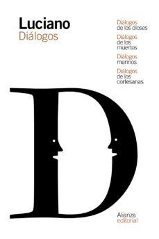 Encuentroelemadrid.es Diálogos De Los Dioses / Diálogos De Los Muertos / Diálogos Marin Os / Diálogos De Las Cortesanas Image