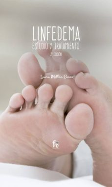 Descargarlo gratis libros en pdf. LINFEDEMA: ESTUDIO Y TRATAMIENTO (2ª ED.) 9788491936527 de LAURA MILLAN CASAS