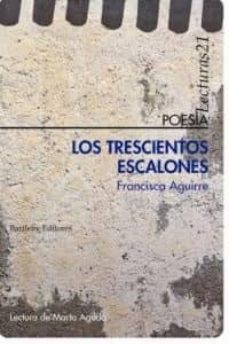 los trescientos escalones-francisca aguirre-9788492799527