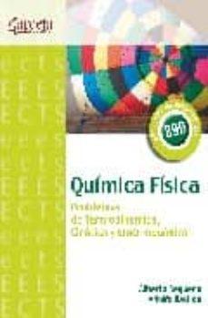 Valentifaineros20015.es Quimica Fisica: Problemas De Termodinamica, Cinetica Y Electroqui Mica Image