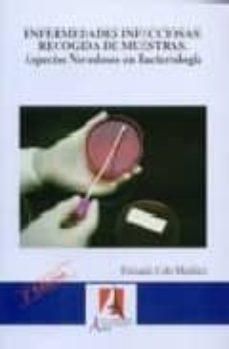 Followusmedia.es Enfermedades Infecciosas: Recogida De Muestras, Aspectos Novedoso S En Bacteriologia (3ª Ed.) Image