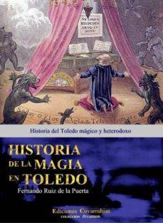 Permacultivo.es Historia De La Magia En Toledo: Historia Del Toledo Magico Y Hete Rodoxo Image
