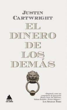 Ebooks para joomla descarga gratuita EL DINERO DE LOS DEMAS en español de JUSTIN CARTWRIGHT