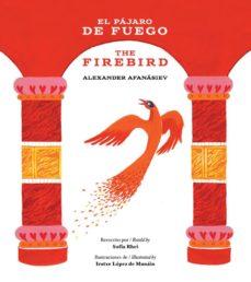 el pajaro de fuego / the firebird-sofia rhei-9788494591327