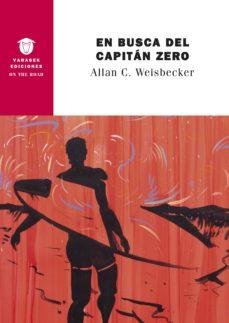 Descargas gratuitas de libros de texto EN BUSCA DEL CAPITAN ZERO FB2 CHM