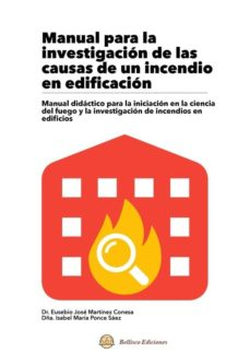 Libros descargables gratis pdf MANUAL PARA LA INVESTIGACION DE LAS CAUSAS DE UN INCENDIO EN EDIFICACION en español RTF ePub MOBI 9788494855627