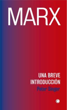 marx: una breve introduccion-peter singer-9788494886027
