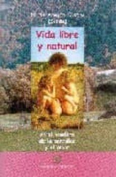 Eldeportedealbacete.es Vida Libre Y Natural: En El Sendero De La Sencillez Y El Amor Image
