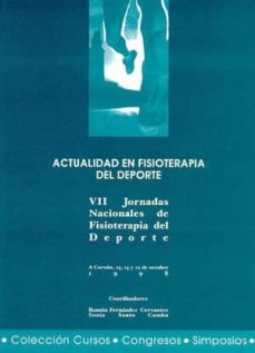 Descargar libros electrónicos de Google Books en línea ACTUALIDAD EN FISIOTERAPIA DEL DEPORTE: VII JORNADAS NACIONALES D E FISIOTERAPIA DEL DEPORTE (A CORUÑA, 23, 24 Y 25 DE OCTUBRE DE 1998) 9788495322227 (Spanish Edition) de