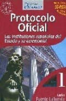 Titantitan.mx Protocolo Oficial. Las Instituciones Españolas Del Estado Y Su Ce Remonial Image