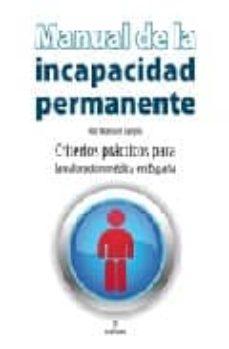 Permacultivo.es Manual De La Incapacidad Permanente: Criterios Practicos Para La Valoracion Medica En España Image