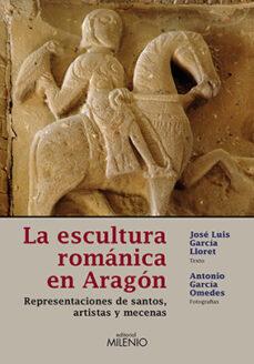 Descargar libros electrónicos en formato pdf gratis. LA ESCULTURA ROMANICA EN ARAGON en español 9788497432627