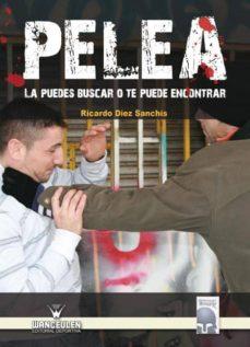 pelea (ebook)-ricardo díez sanchís-9788498237627