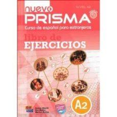 Descargar NUEVO PRISMA A2 LIBRO EJERCICIOS+CD gratis pdf - leer online