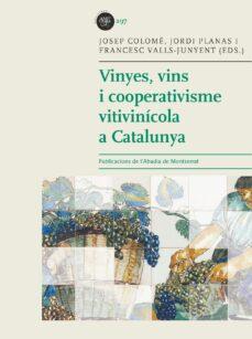Officinefritz.it Vinyes, Vins I Cooperativisme Vitivinicola A Catalunya Image
