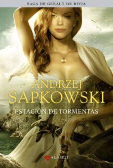 Descargar el formato de libro electrónico zip ESTACION DE TORMENTAS (SAGA GERALT DE RIVIA 8) (EDICION COLECCION ISTA) (PRECUELA) 9788498891027 de ANDRZEJ SAPKOWSKI en español