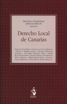 DERECHO LOCAL DE CANARIAS - FRANCISCO JOSE VILLAR ROJAS   Triangledh.org