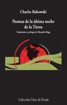Descarga los libros electrónicos más vendidos POEMAS DE  LA ÚLTIMA NOCHE DE LA TIERRA