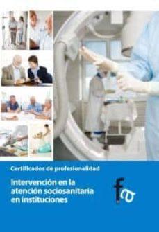 Descargar libro gratis para móvil INTERVENCION EN LA ATENCION SOCIOSANITARIA EN INSTITUCIONES 9788499763927 ePub PDB de RAFAEL CEBALLOS ATIENZA in Spanish