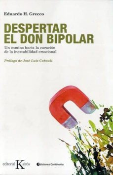 Inmaswan.es Despertar El Don Bipolar: Un Camino Hacia La Curacion De La Inest Abilidad Emocional Image