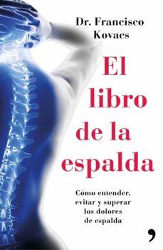 Ebook descargas de libros de texto gratis EL LIBRO DE LA ESPALDA (Literatura española)  de FRANCISCO KOVACS 9788499984827