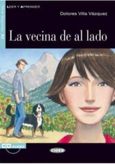 Concursopiedraspreciosas.es La Vecina De Al Lado. Libro + Cd Image