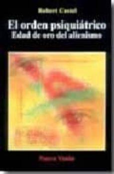 Emprende2020.es El Orden Psiquiatrico. Edad De Oro Del Alienismo Image