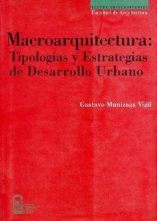 Padella.mx Macroarquitectura: Tipologias Y Estrategias De Desarrollo Urbano Image