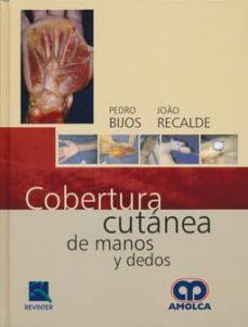 Descargando libros a ipod COBERTURA CUTANEA DE MANOS Y DEDOS de P. BIJOS, J. RECALDE