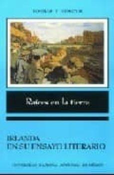 Inmaswan.es Raices En La Tierra: Irlanda En Su Ensayo Literario Image