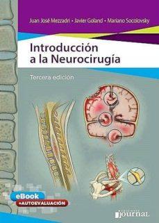 Libros electrónicos descargables gratis para teléfono INTRODUCCION A LA NEUROCIRUGIA (LIBRO + E-BOOK) (Literatura española) de MEZZADRI, GOLAND, SOCOLOVSKY 9789874922427 PDF