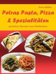 petras pasta, pizza & spezialitäten (ebook)-petra müller-cdlxi00344727