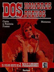 Alienazioneparentale.it Dos Hombres Buenos: Carta A Patricia Foster. Matanza Image