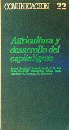 AGRICULTURA Y DESARROLLO DEL CAPITALISMO - VV. AA. | Adahalicante.org