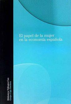 Costosdelaimpunidad.mx El Papel De La Mujer En La Economía Española Image