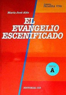EL EVANGELIO ESCENIFICADO. CICLO A - MARÍA JOSÉ ALÉS   Triangledh.org