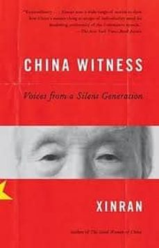 china witness: voices from a silent generation-9780307388537