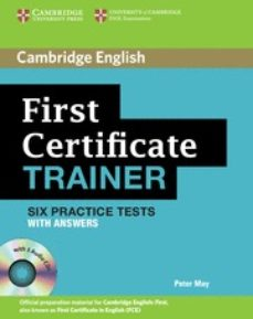 Descargar FIRST CERTIFICATE TRAINER: PRACTICE TESTS WITH ANSWERS AND AUDIO CD gratis pdf - leer online