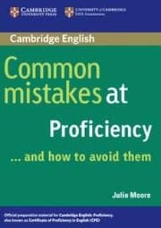 Descargar archivos pdf de libros electrónicos COMMON MISTAKES AT PROFICIENCY AND HOW TO AVOID THEM 9780521606837