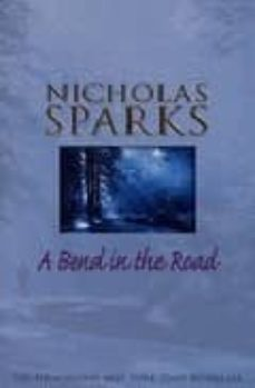 a bend in the road-nicholas sparks-9780553813937