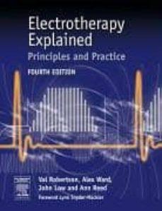 Descarga de libros electrónicos para pc ELECTROTHERAPY EXPLAINED: PRINCIPLES AND PRACTICE