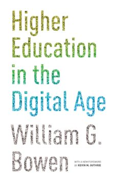 higher education in the digital age (ebook)-william g. bowen-9781400866137