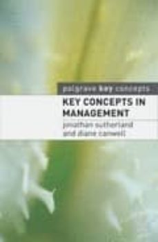 key concepts in management-jonathan sutherland-diane canwell-9781403915337