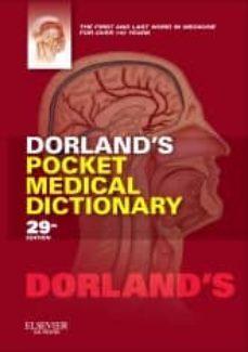 Descargar ebooks suecos gratis DORLAND S POCKET MEDICAL DICTIONARY (29TH ED.) (Spanish Edition) 9781455708437 PDF de B. DORLAND