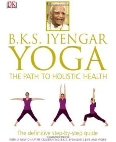 yoga: the path to holistic health-b.k.s. iyengar-9781465415837