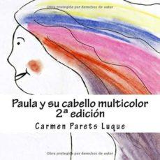 Titantitan.mx Paula Y Su Cabello Multicolor Image